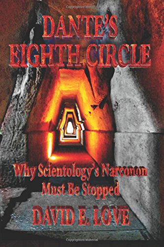 9780692502402: DANTE'S EIGHTH CIRCLE: Why Scientology's Narconon Must Be Stopped
