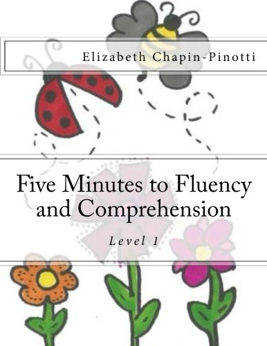 9780692503782: Five Minutes to Fluency and Comprehension: Level 1