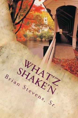 9780692504260: What'Z Shake'N: What'Z Shake'N