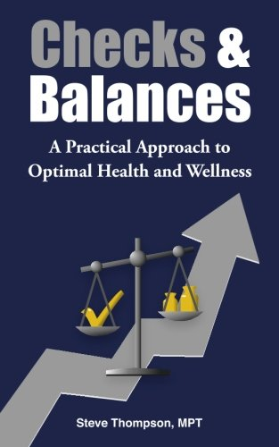 9780692504949: Checks & Balances: A Practical Approach to Optimal Health and Wellness