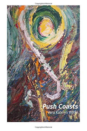 9780692505557: Push Coasts