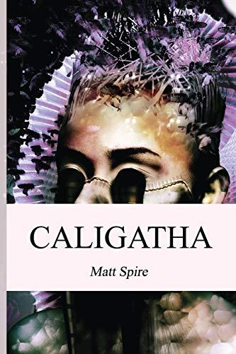 Caligatha (Realm) (Volume 1): Matt Spire