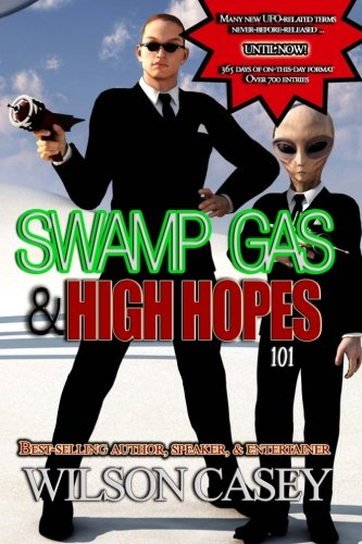 Swamp Gas & High Hopes 101: Wilson Casey
