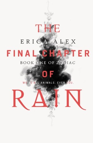 9780692506370: The Final Chapter of Rain (Zodiac) (Volume 1)