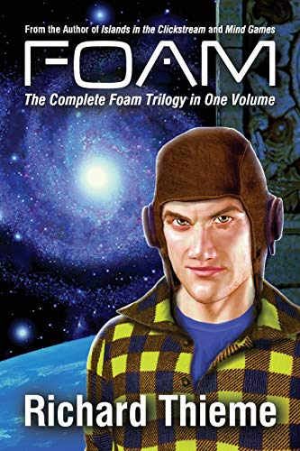 9780692507353: Foam: The Complete Foam Trilogy in One Volume