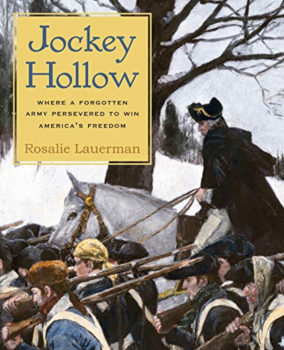 9780692507834: Jockey Hollow: Where a Forgotten Army Persevered to Win America's Freedom