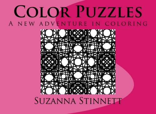 9780692509654: Color Puzzles: A new adventure in coloring (Coloring Camelot)
