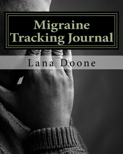 9780692509869: Migraine Tracking Journal: Take Back Control of Your Life!