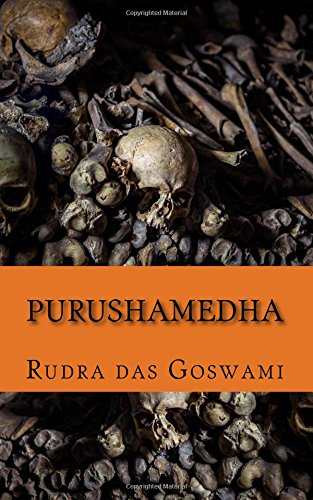 Purushamedha: Goswami, Rudra Das