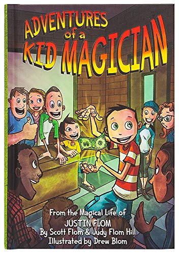 9780692512562: Adventures of a Kid Magician: From the Magical Life of Justin Flom