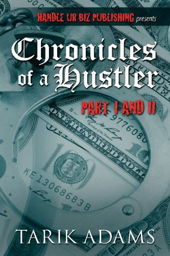9780692513125: Chronicles of A Hustler: