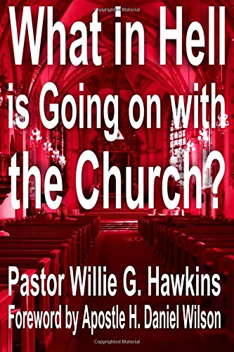 9780692513385: What in Hell is going on with the Church-when the church is you: What in Hell is Going on in the Church , when the church is you. Is a book that ... work of the devil in the lives of believers.