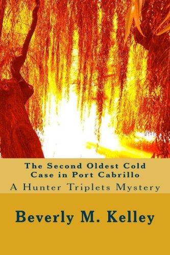 9780692514580: The Second Oldest Cold Case in Port Cabrillo A Hunter Triplets Mystery (Hunter Triplets Mysteries) (Volume 2)