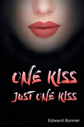 9780692516713: One Kiss: Just One Kiss