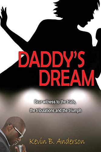 9780692517468: Daddy's Dream