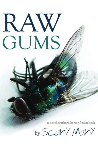 9780692517482: Raw Gums: a novel southern horror fiction book