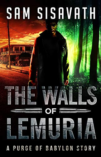 9780692517574: The Walls of Lemuria: The Keo Storyline: A Purge of Babylon Novel