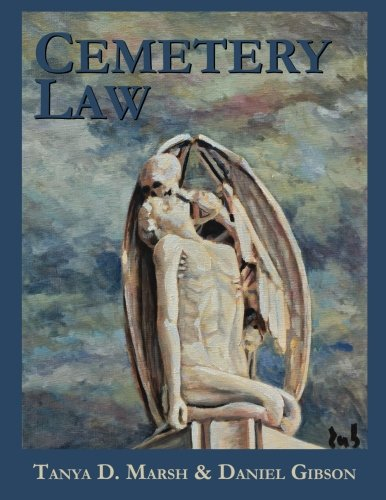 9780692519080: Cemetery Law: The Common Law of Burying Grounds in the United States