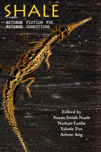 9780692520420: Shale: Extreme Fiction for Extreme Conditions