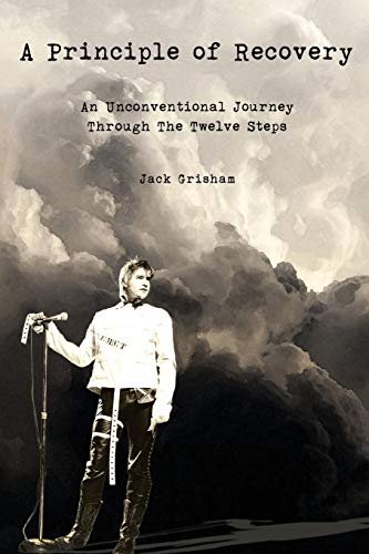 9780692520536: A Principle of Recovery: An Unconventional Journey Through the Twelve Steps