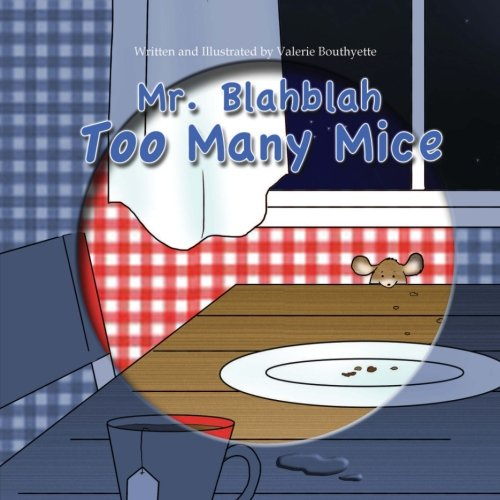 9780692522707: Mr. Blahblah: Too Many Mice