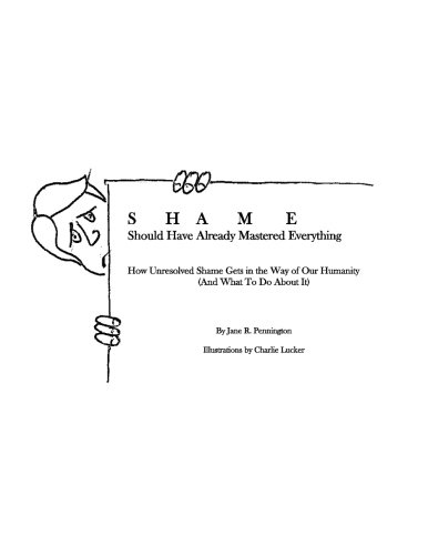 Shame: Should Have Already Mastered Everything: How: Pennington M. a.,