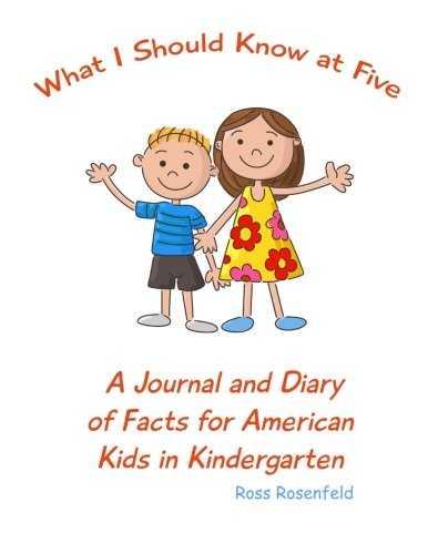9780692523803: What I Should Know at Five: A Journal and Diary of Facts for American Kids in Kindergarten