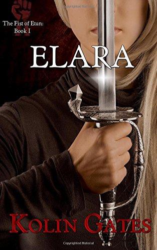 9780692523872: Elara (The Fist of Etan) (Volume 1)
