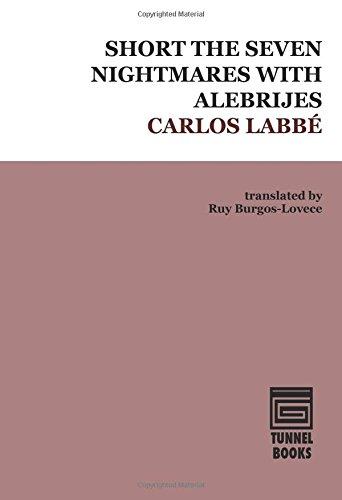 9780692523926: Short the Seven Nightmares with Alebrijes