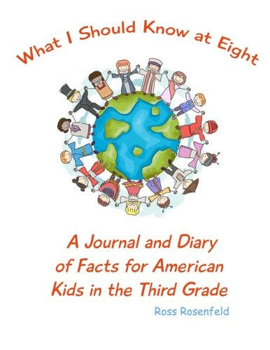 9780692524008: What I Should Know at Eight: A Journal and Diary of Facts for American Kids in the Third Grade