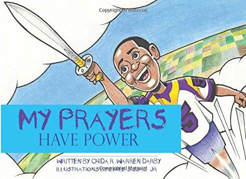 9780692524022: My Prayers Have Power