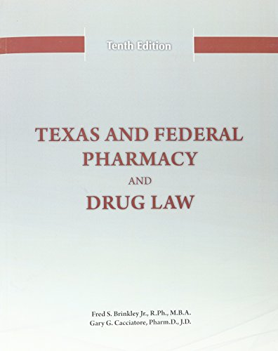 9780692524237: Texas and Federal Pharmacy and Drug Law - 10th Edition (2016)