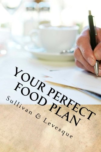 9780692524329: Your Perfect Food Plan: Official Zen of Weight Loss Journal