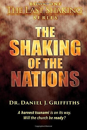 9780692526200: The Shaking of the Nations (The last shaking series)