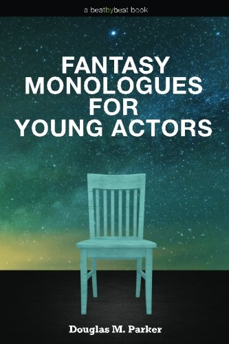 9780692527566: Fantasy Monologues for Young Actors: 52 High-Quality Monologues for Kids & Teens