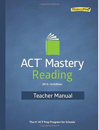 9780692527870: ACT Mastery Reading 2015-16 Edition Teacher Manual