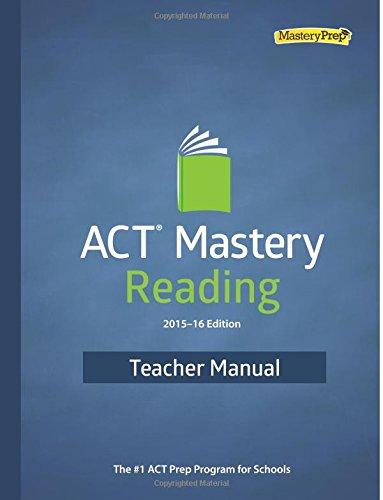 9780692527870: ACT Mastery Reading 2015-16 Edition Teacher Manual