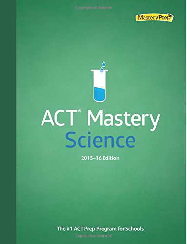 9780692527894: ACT Mastery Science 2015-16 Edition