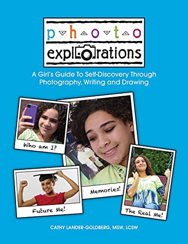 9780692529706: Photo Explorations: A Girl's Guide To Self-Discovery Through Photography, Writing and Drawing