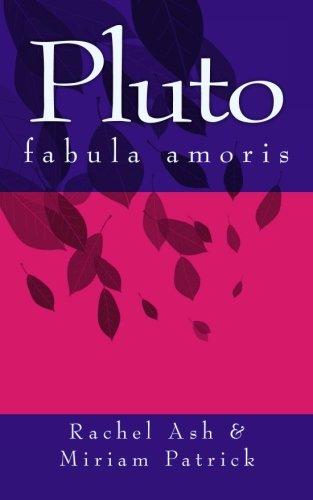 9780692530818: Pluto: fabula amoris (Latin Edition)