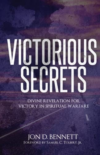 9780692532621: Victorious Secrets: Divine Revelation for Victory in Spiritual Warfare
