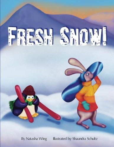9780692532942: Fresh Snow!