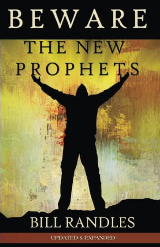 9780692533208: Beware The New Prophets revised: a caution of the Prophetic Movement