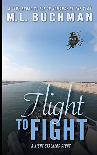 Flight to Fight (The Night Stalkers) (Volume 21): M. L. Buchman