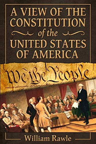 9780692534311: A View of the Constitution of the United States of America