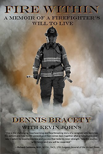 9780692534526: Fire Within: a Memoir of a Firefighter's Will to Live