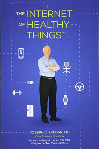 9780692534571: The Internet of Healthy Things