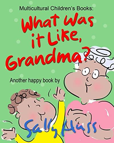 9780692534625: WHAT WAS IT LIKE, GRANDMA?