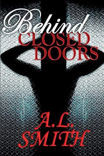9780692534694: Behind Closed Doors
