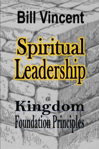 9780692534847: Spiritual Leadership